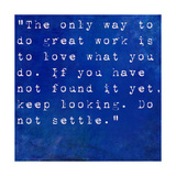 Inspirational Quote By Steve Jobs On Earthy Blue Background Posters by  nagib