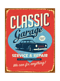 Vintage Metal Sign - Classic Garage - Jpg Version Prints by Real Callahan