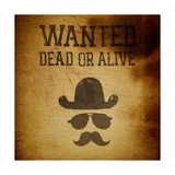 "Vintage ""Wanted..."" Poster, Grunge Illustration Premium Giclee Print by  pashabo"