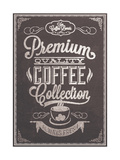 Premium Quality Coffee Collection Typography Background On Chalkboard Print by  Melindula