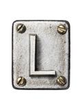 Old Metal Alphabet Letter L Poster von  donatas1205