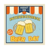 International Beer Day Poster Art by  radubalint