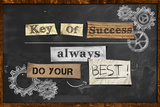 Do Your Best - Key Of Success Posters by  NatanaelGinting