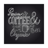 Coffee Chalkboard Illustration Kunstdrucke von  cienpies