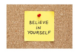 Sticky Believe In Yourself Posters by Ivelin Radkov
