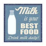 Milk Is Your Best Food Prints by  radubalint