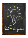 Idea Is You Wallpaper Blackboard Posters by  NatanaelGinting