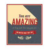 You Are Amazing Typographic Design Art by  MiloArt