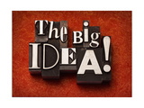 The Big Idea! Posters by  Space-Heater
