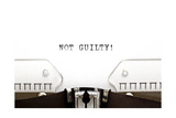Typewriter Not Guilty Posters by Ivelin Radkov