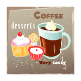 Coffee And Desserts Posters by  Tanor