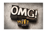 Omg! Wtf Prints by  Space-Heater