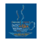 Coffee Cup Of Words Poster von  alanuster