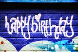 Happy Brithday In Graffiti Prints by  sammyc