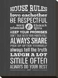 House Rules Stretched Canvas Print by Pamela Fogul