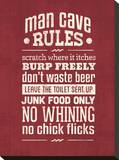 Rules Mancave Stretched Canvas Print by Pamela Fogul