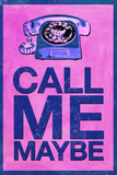 Call Me Maybe Poster Posters