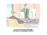"""It's my fervent hope, Fernbaugh, that these are meaningless statistics."" - Cartoon Premium Giclee Print by Leo Cullum"