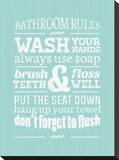 Bathroom Rules I Stretched Canvas Print by Pamela Fogul