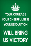 Your Courage Will Bring Us Victory (Motivational, Green) Poster Posters