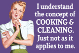 Understand Cooking Cleaning Just Not For Me Funny Plastic Sign Wall Sign