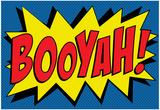 Booyah! Comic Pop Prints