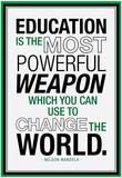 Education Nelson Mandela Quote - Reprodüksiyon