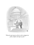 """""""This jobs report ignores all of us who've dropped out of the workforce bu…"""" - Cartoon Giclee Print by Paul Noth"""