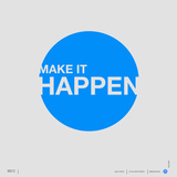 Make it Happen Poster Prints by  NaxArt