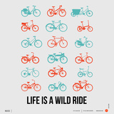 Life is a Wild Ride Poster III Posters by  NaxArt