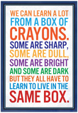 We Can Learn a lot From a Box of Crayons Stampe