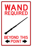Wand Required Past This Point Sign Poster Obrazy
