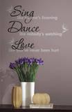 Dance, Sing, Love - irrota ja kiinnitä -seinätarrat Seinätarra