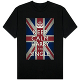 Keep Calm Harry is Still Single T-Shirts