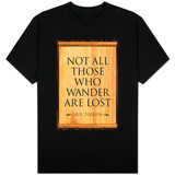 Tolkien Not All Those Who Wander are Lost Literature T-skjorte