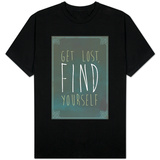 Get Lost Find Yourself T-Shirt