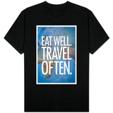 Eat Well Travel Often Shirts