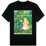 A Present for the Princess T-Shirt