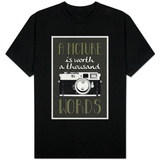 A Picture Is Worth a Thousand Words Shirts