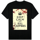 Keep Calm and Kill Zombies T-shirts