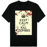 Keep Calm and Kill Zombies T-shirts