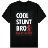 Cool Stunt Bro Skateboarding Shirts