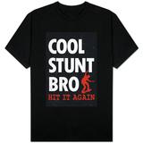 Cool Stunt Bro Skateboarding T-shirts