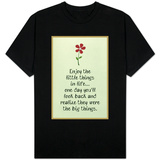 Enjoy the Little Things in Life T-Shirt