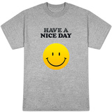Have a Nice Day Smiley Face Shirt