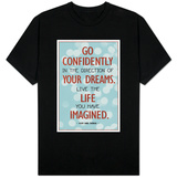 Live the Life You Have Imagined Thoreau Quote Shirts