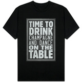 Time To Drink Champagne Shirts