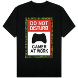 Do Not Disturb Xbox Gamer at Work Video Game T-shirts