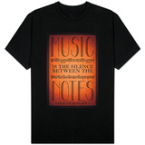 Music is the Silence Between the Notes Shirts