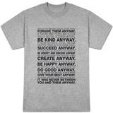 Mother Teresa Anyway Quote T-skjorter